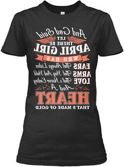 God Said April Girl Birthday Gildan Women's Tee T-Shirt